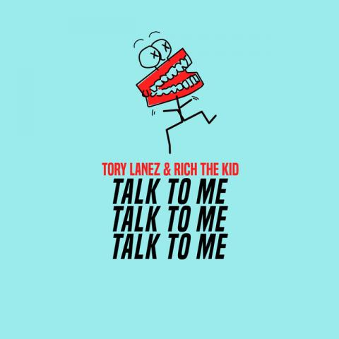 Talk To Me (with Rich The Kid)